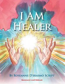 I AM Healer - Roseanne D'Ersamoo Script