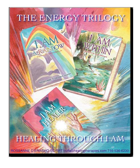 Roseanne D'Erasmo Script The Energy Trilogy Book Series - Healing through I AM