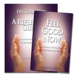 Feel Good Now Book with Reflection Guide - By Roseanne DeRasmo Script