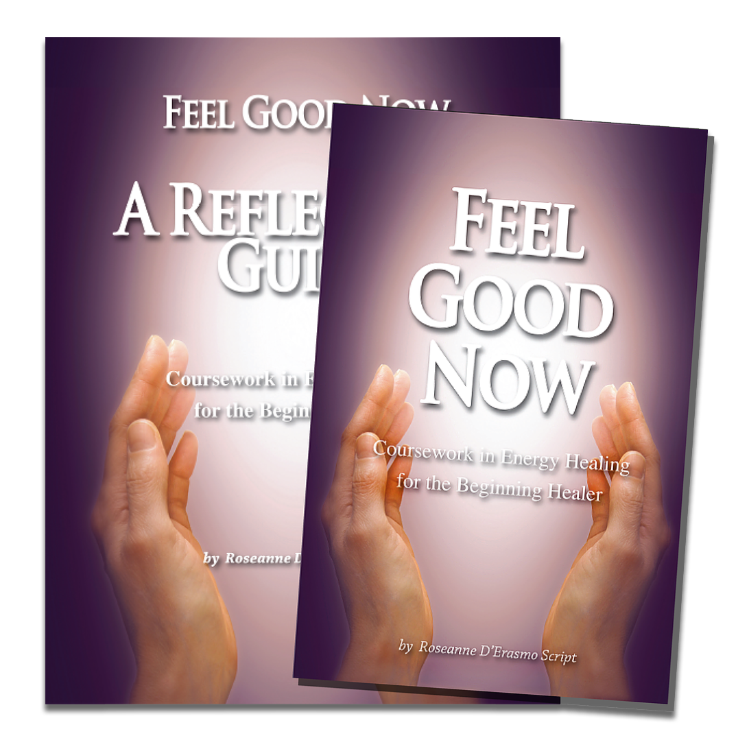 Feel Good Now Coursework In Energy Healing With Reflection