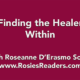 Finding the Healer Within - instructional video by author, energy healer, healing touch certified practitioner and teacher Roseanne D'Erasmo Script