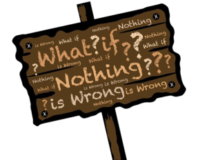 What if nothing is wrong